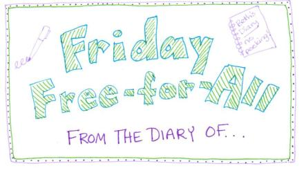 friday free for all diary